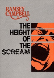 Cover of: The height of the scream by Ramsey Campbell