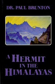 Cover of: A hermit in the Himalayas by Paul Brunton