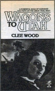 Cover of: Wagons to Utah | Clee Woods