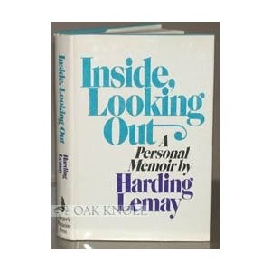 Inside, Looking Out by Harding Lemay