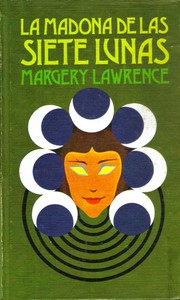 Cover of: La Madona de las Siete Lunas by Margery Lawrence