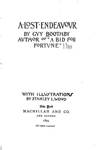 A lost endeavor by Guy Newell Boothby