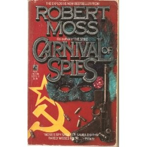 Carnival of Spies by Robert Moss