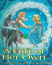 Cover of: A Gift of Her Own | Wendy Pini