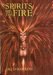 Cover of: Spirits of the Fire | Jaq D. Hawkins