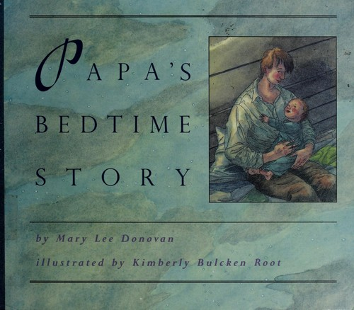 Papa's bedtime story by Mary Lee Donovan