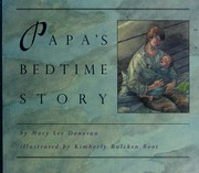 Cover of: Papa's bedtime story | Mary Lee Donovan
