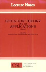 Cover of: Situation theory and its applications | Cooper, Robin, Perry, John
