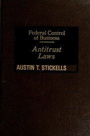 Cover of: Federal control of business | Austin T. Stickells