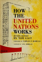 Cover of: How the United Nations works | Thomas Franklin Galt
