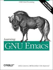 Cover of: Learning GNU Emacs | Debra Cameron, Bill Rosenblatt, Eric S. Raymond