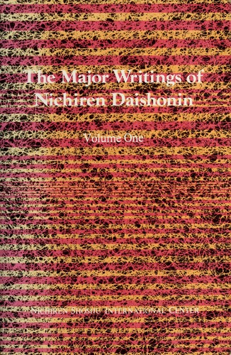 The Major Writings of Nichiren Daishonin by Nichiren Daishonin