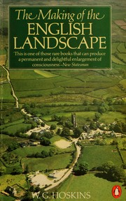 Cover of: The making of the English landscape | W. G. Hoskins