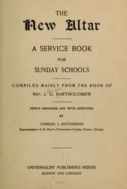 Cover of: The new altar by Bartholomew, J. G.