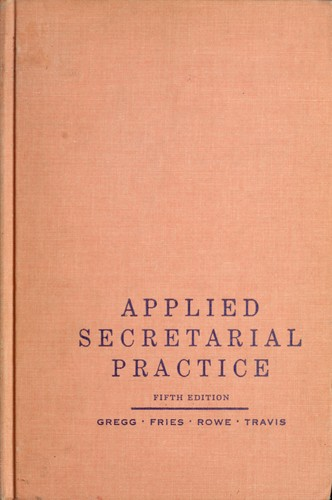 Applied secretarial practice by Gregg, John Robert