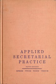 Cover of: Applied secretarial practice by Gregg, John Robert