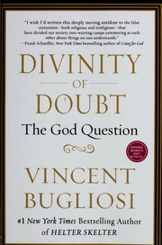 Cover of: Divinity of doubt by Vincent Bugliosi