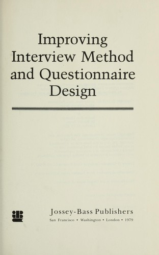 Improving interview method and questionnaire design by Norman M. Bradburn