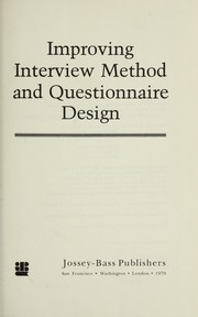 Cover of: Improving interview method and questionnaire design by Norman M. Bradburn