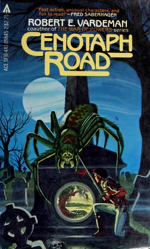 Cenotaph Road by Robert E. Vardeman