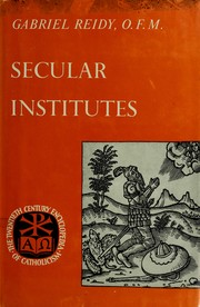 Cover of: Secular institutes | Gabriel Reidy
