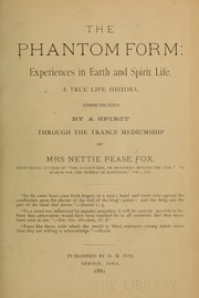 Cover of: The phantom form by Nettie Pease Fox
