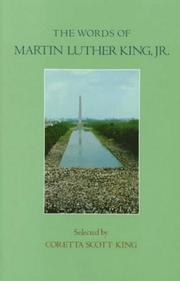 Cover of: The Words of Martin Luther King, Jr. (Words of Series) | Coretta Scott King