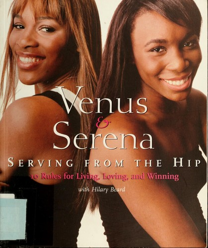 Venus & Serena by Venus Williams