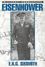 Cover of: Eisenhower as Military Commander (Military Commander Series) by E. K. G. Sixsmith
