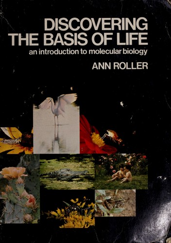 Discovering the Basis of Life by Ann Roller-Massar