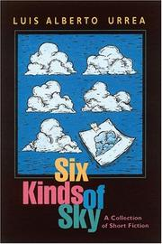 Cover of: Six kinds of sky by Luis Alberto Urrea