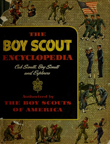 The Boy Scout encyclopedia by Grant, Bruce