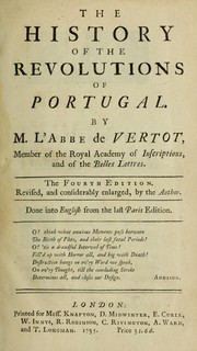 Cover of: The history of the revolutions of Portugal by Vertot abbé de