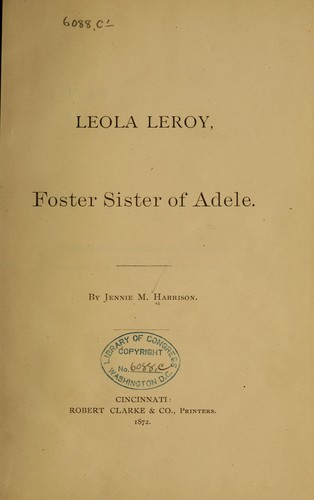 Leola Leroy by Jennie M. Harrison