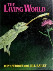 Cover of: The living world by Tony Seddon