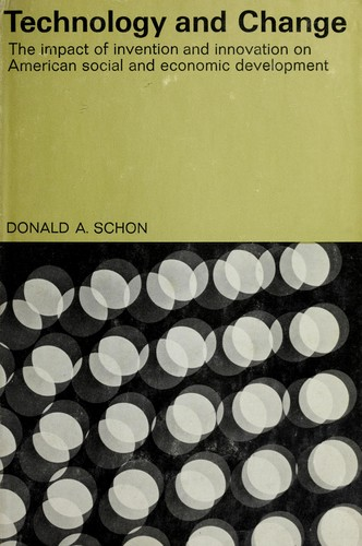 Technology and change by Donald A. Schön
