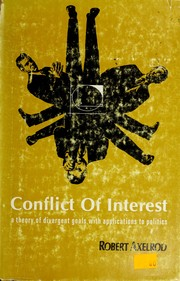 Cover of: Conflict of interest | Robert M. Axelrod