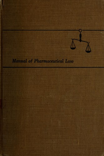 Manual of pharmaceutical law by William Pettit
