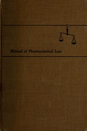 Cover of: Manual of pharmaceutical law | William Pettit