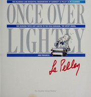 Cover of: Once over lightly | Guernsey Le Pelley