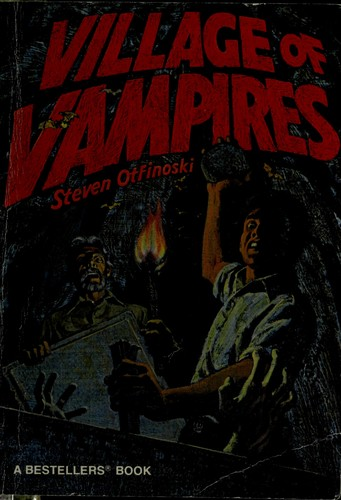 Village of Vampires by Steven Otfinoski