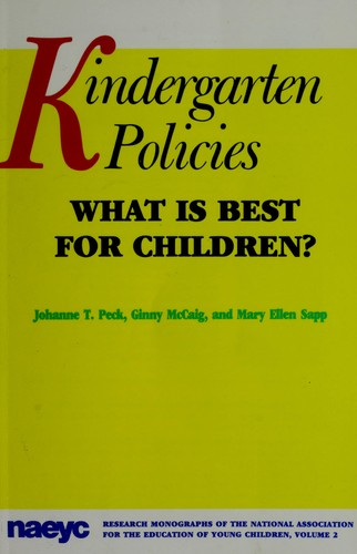 Kindergarten policies by Johanne T. Peck