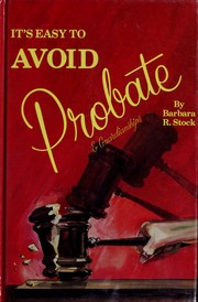 Cover of: It's easy to avoid probate by Barbara R. Stock
