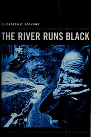 Cover of: The river runs black by Economy· Elizabeth C.·