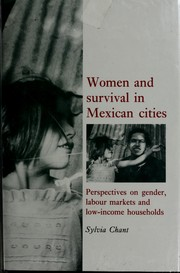 Cover of: Women and survival in Mexican cities | Sylvia H. Chant
