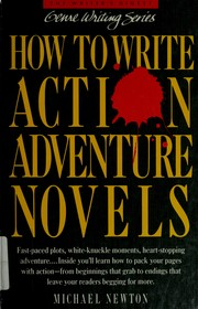 Cover of: How to write action/adventure novels | Newton, Michael