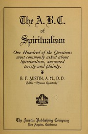 Cover of: The A.B.C. of spiritualism | B. F. Austin