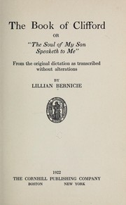 "Cover of: The book of Clifford, or, ""The soul of my son speaketh to me"" 