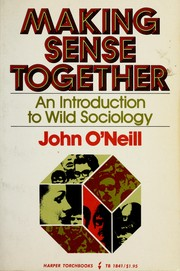 Cover of: Making sense together by O'Neill, John