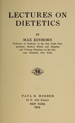 Lectures on dietetics by Einhorn, Max
